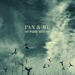 Pan_and_Me_Ocean_Noise