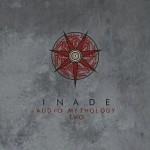 Inade - Audio Mythology Two (2014)