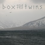 BOX AND THE TWINS cover