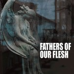 V_A_Fathers_of_our_Flesh