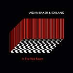 aidan_baker_idklang_in_the_red_room