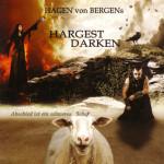 HAGEN VON BERGENs- HARGEST DARKEN - ABSCHIED IST EIN SCHWERES SCHAF