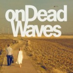 onDeadWaves.AlbumCover.Digital2-262x262