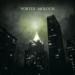 VORTEX – Moloch